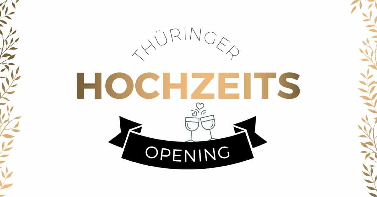 Thüringer Hochzeits Opening